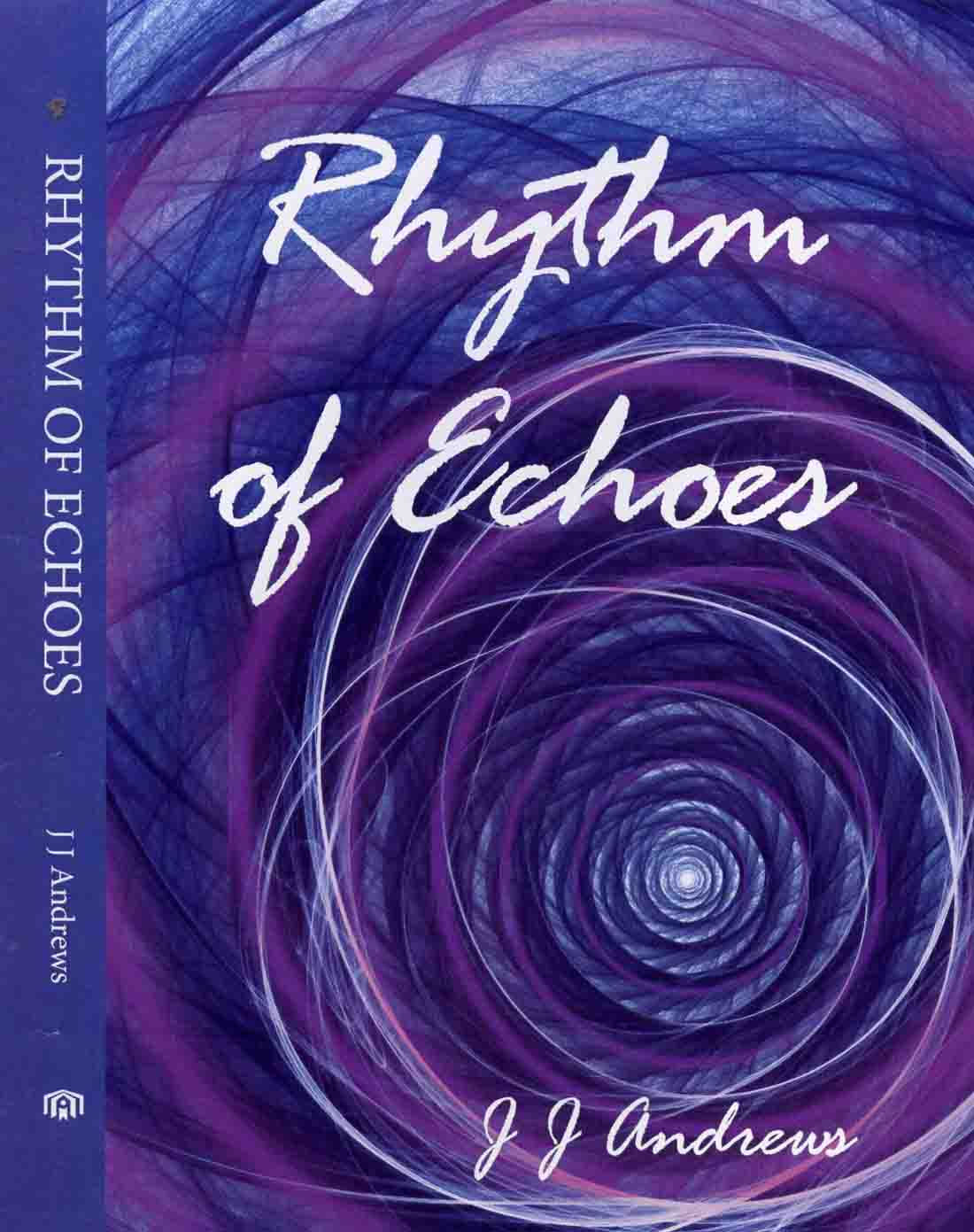 Rhythm of Echoes by J. J. Andrews